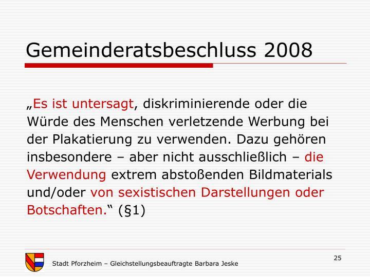 Gemeinderatsbeschluss 2008