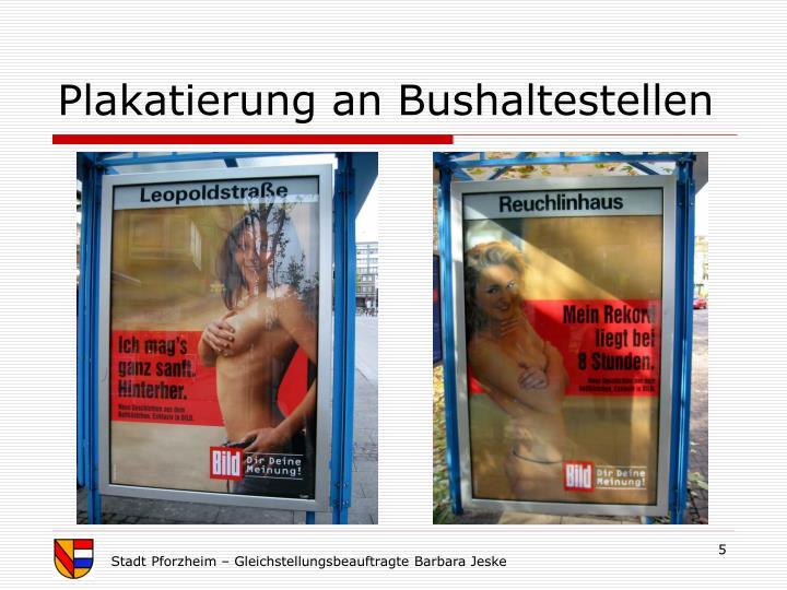 Plakatierung an Bushaltestellen