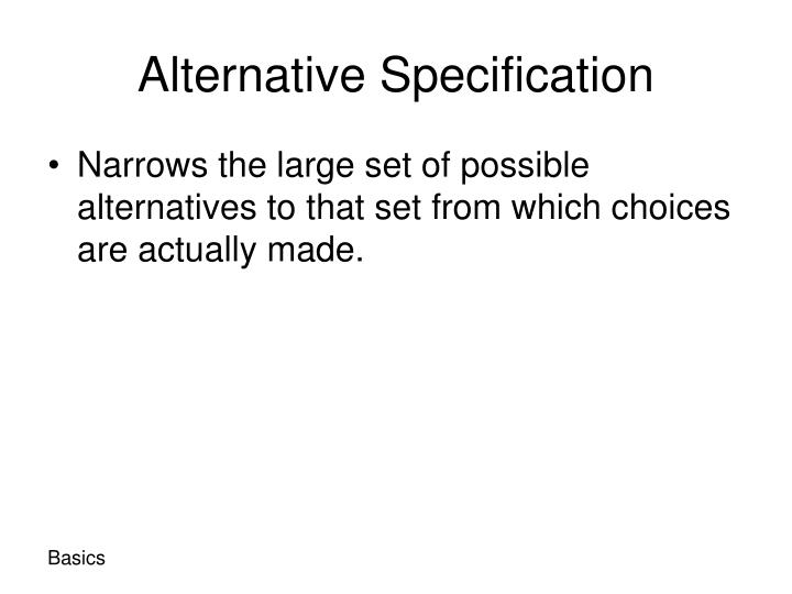 Alternative Specification