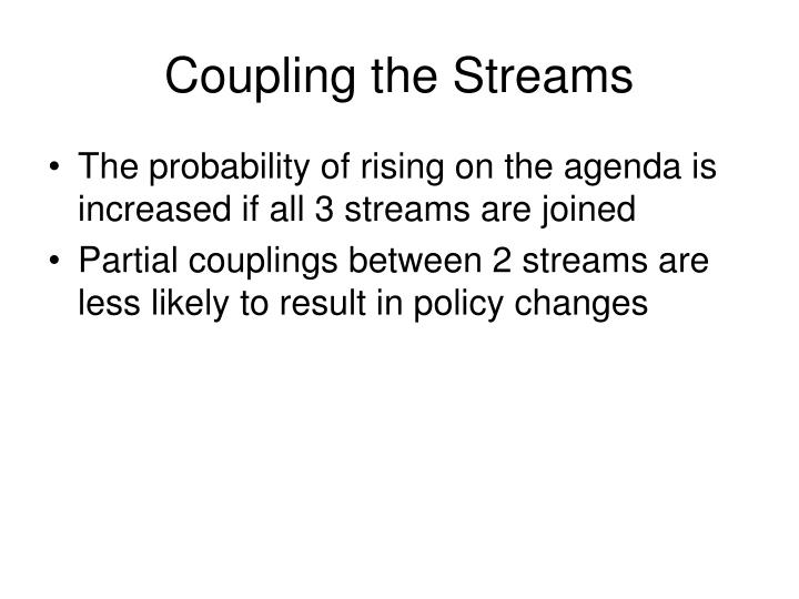 Coupling the Streams