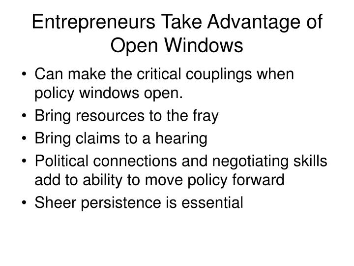 Entrepreneurs Take Advantage of Open Windows