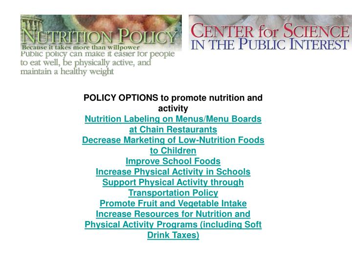 POLICY OPTIONS to promote nutrition and activity