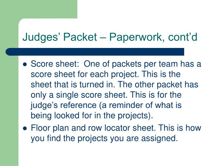 Judges' Packet – Paperwork, cont'd