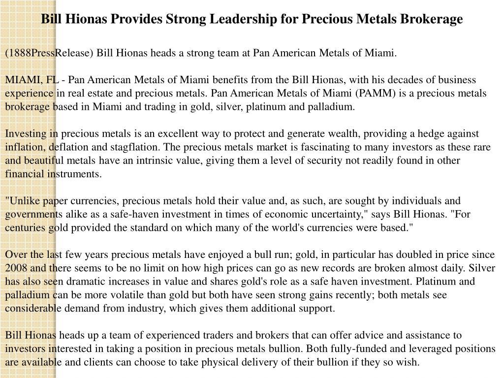 Bill Hionas Provides Strong Leadership for Precious Metals Brokerage