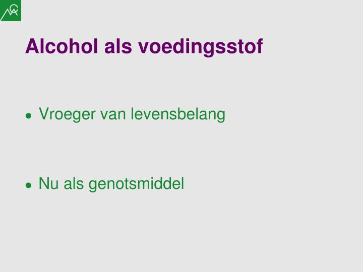 Alcohol als voedingsstof