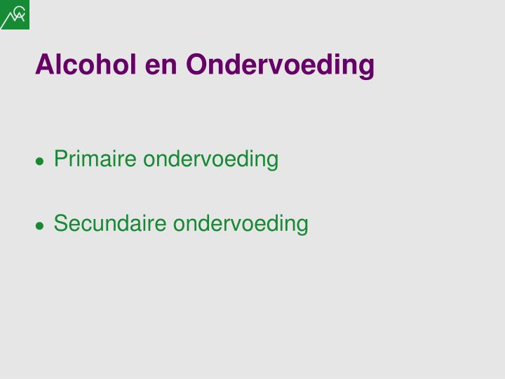 Alcohol en Ondervoeding
