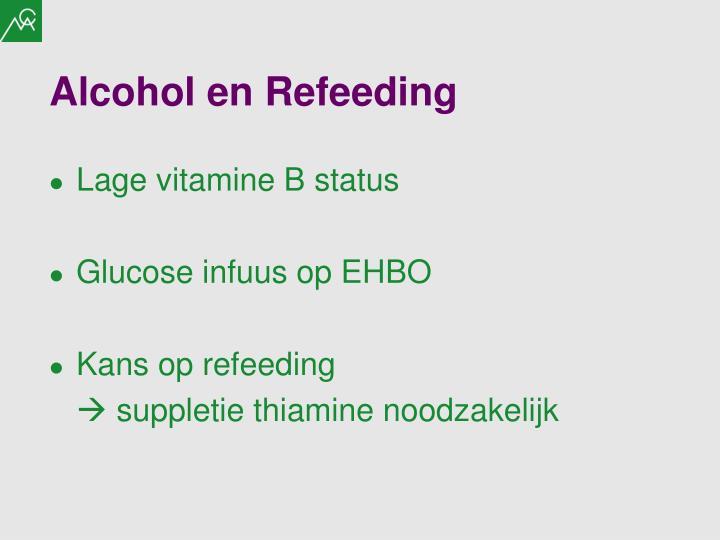 Alcohol en Refeeding