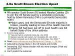 2 0a scott brown election upset