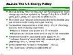 2a 2 2a the us energy policy