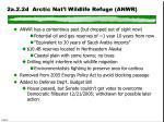 2a 2 2d arctic nat l wildlife refuge anwr