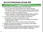2a 2 4 2 petroleum crude oil
