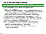 2a 2 4 4 nuclear energy