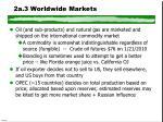 2a 3 worldwide markets