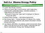 2a2 2 e obama energy policy