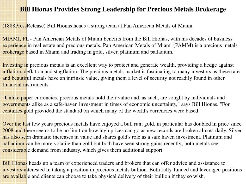 Bill Hionas Provides Strong Leadership for Precious Metals Brokerage