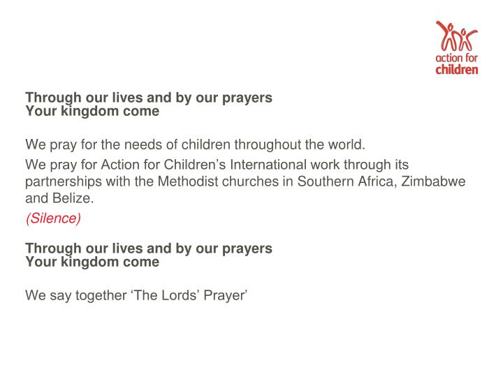 Through our lives and by our prayers