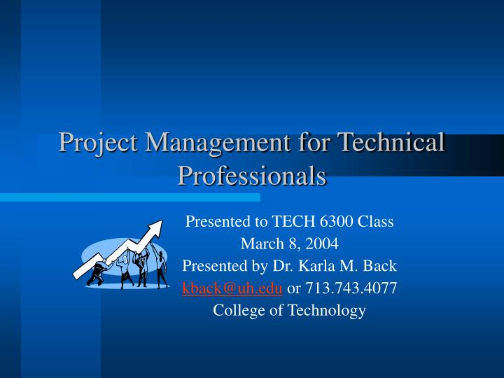 Project management for technical professionals