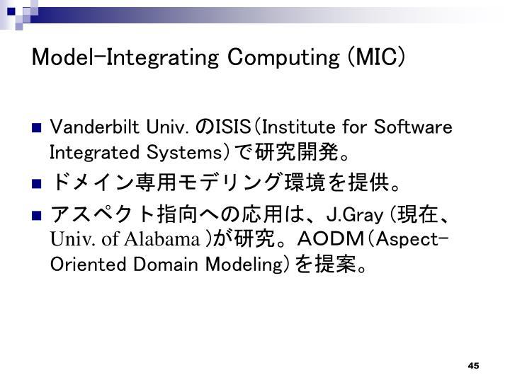 Model-Integrating Computing (MIC)