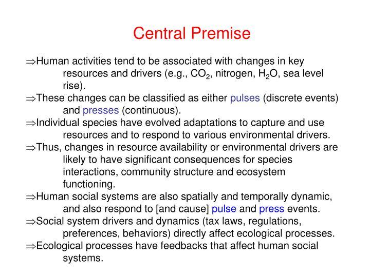 Central Premise