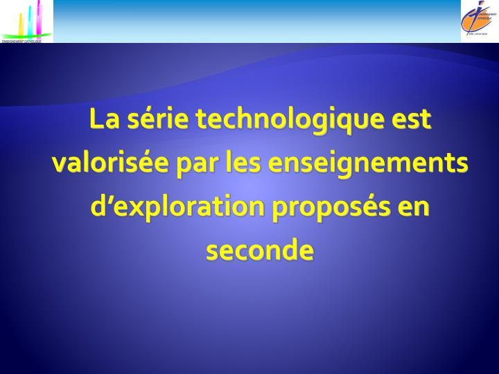 La série technologique est