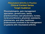 rheumatoid arthritis in practice clinical context series target audience