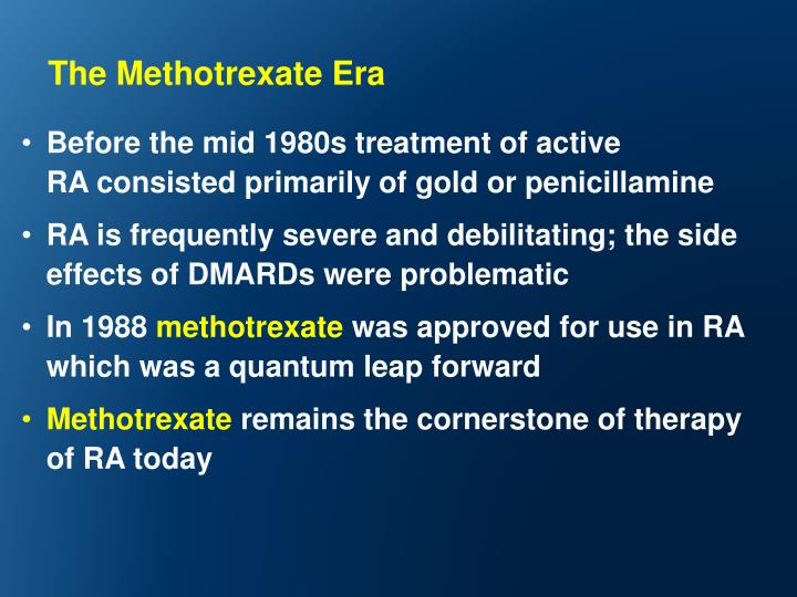 The Methotrexate Era