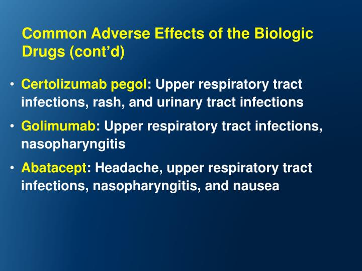 Common Adverse Effects of the Biologic Drugs (cont
