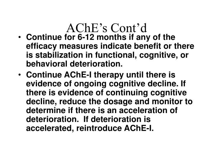 AChE's Cont'd