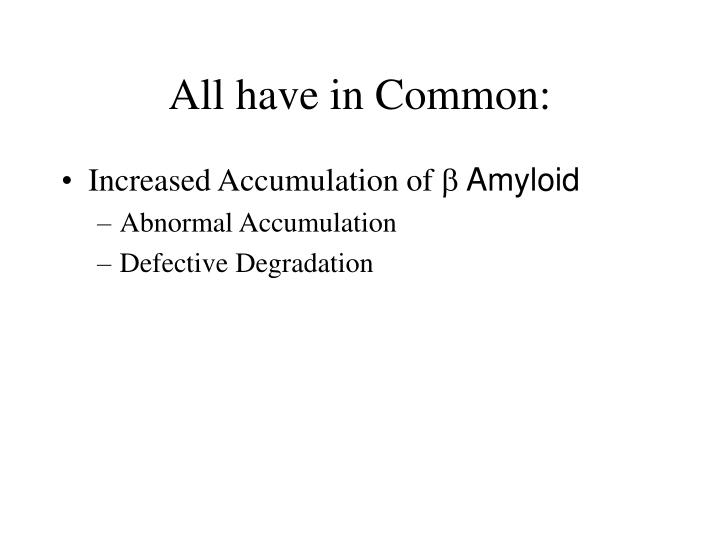 All have in Common:
