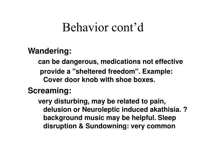 Behavior cont'd
