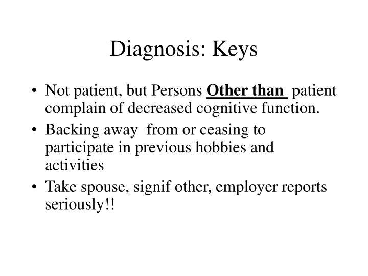 Diagnosis: Keys