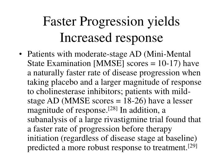 Faster Progression yields Increased response