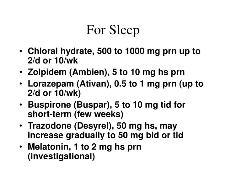 For Sleep