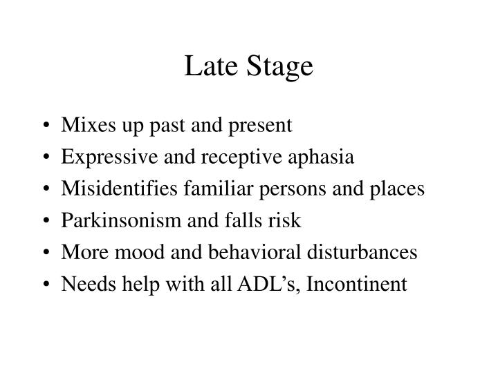 Late Stage