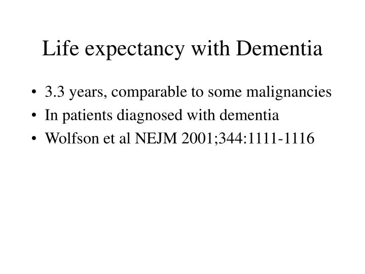 Life expectancy with Dementia