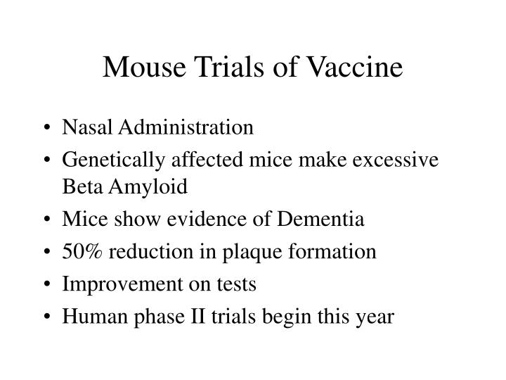 Mouse Trials of Vaccine