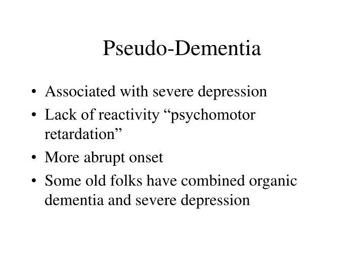 Pseudo-Dementia