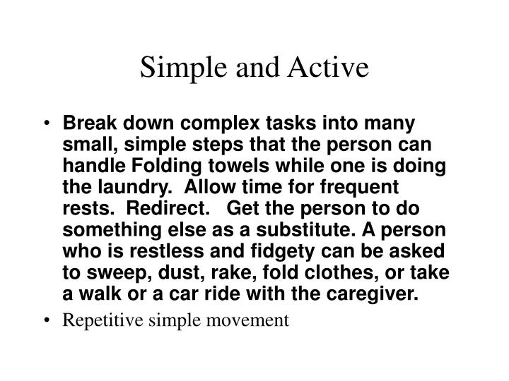 Simple and Active