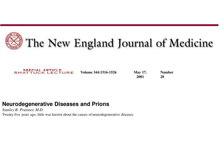 Neurodegenerative Diseases and Prions