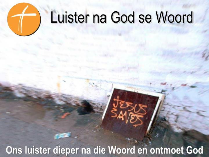 Luister na God se Woord