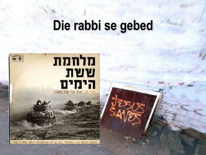 Die rabbi se gebed