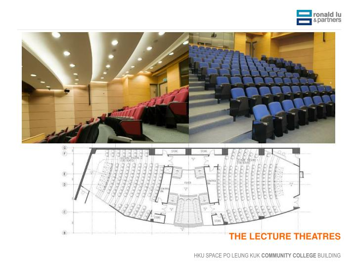 THE LECTURE THEATRES