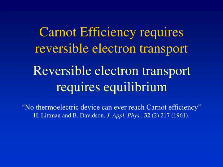 Carnot Efficiency requires reversible electron transport