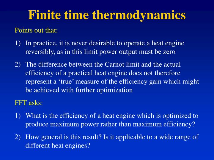 Finite time thermodynamics