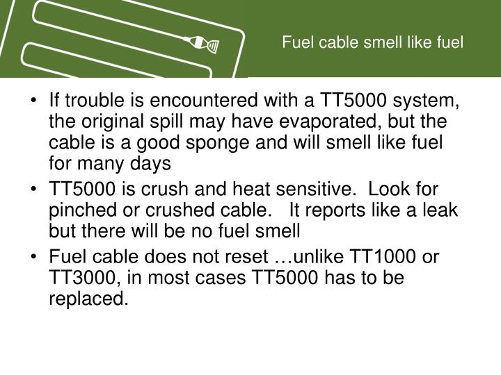 Fuel cable smell like fuel