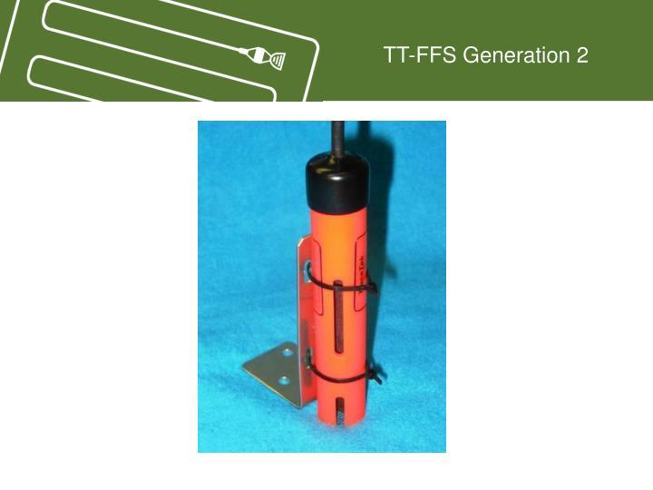 TT-FFS Generation 2