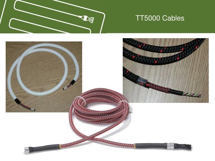 TT5000 Cables