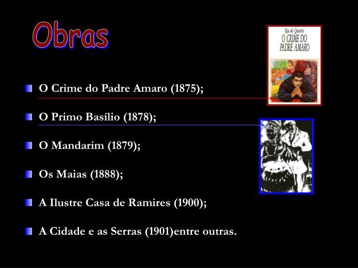 O Crime do Padre Amaro (1875);