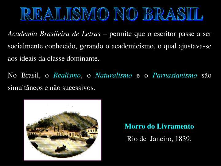 REALISMO NO BRASIL