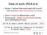 date of work rda 6 4